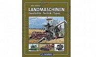 Buch Landmaschinen - Geschichte-Technik-Typen