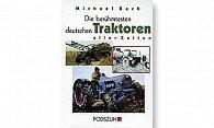 Buch Die beruhmtesten deutschen Traktoren aller Zeiten