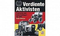 Buch Verdiente Aktivisten - Traktoren + Ackerschlepper