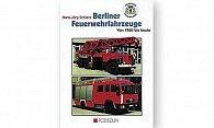 Buch Berliner Feuerwehrzeuge von 1960 bis heute