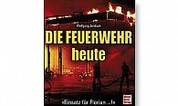 Buch Die Feuerwehr heute