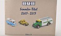 BUB Sammler-Fibel ''2003-2013''